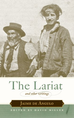 The Lariat: And Other Writings