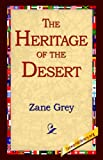 The Heritage of the Desert (1595405372) by Zane Grey