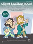 "Gilbert and Sullivan Rock!: A ""Popere..."