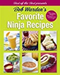 Bob Warden's Favorite Ninja Recipes