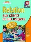 Relation aux clients et aux usagers S...