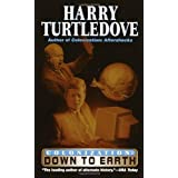 Down to Earth (Colonization, Book 2) ~ Harry Turtledove