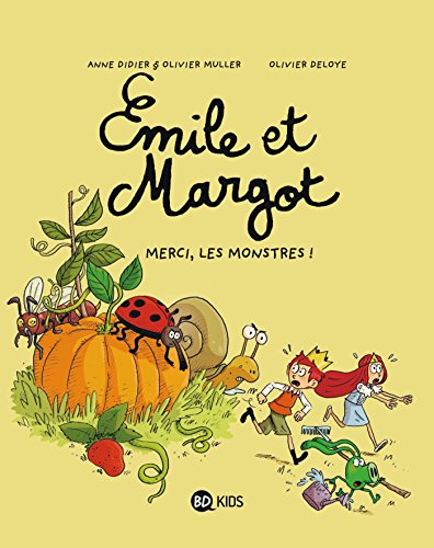 Émile et Margot T4 : Merci, les monstres !