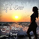 If I Ever (feat. J Boog)