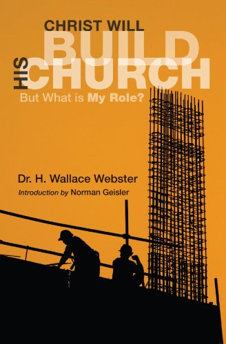Christ Will Build His Church: But What Is My Role?