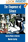 The Eloquence of Silence: Algerian Wo...