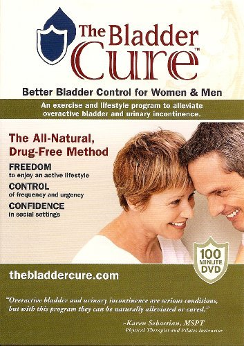 The Bladder Cure - Better Bladder Control for Women and Men DVD