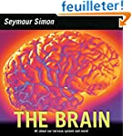The Brain: All about Our Nervous Syst...