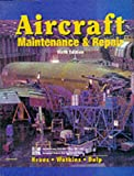 Aircraft Maintenance and Repair (Glencoe aviation technology series)