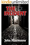 The Incident (Chase Barnes Series Book 1)