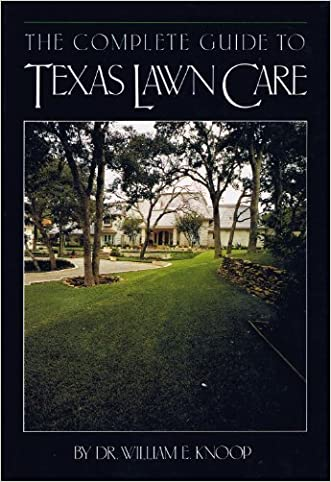 The Complete Guide to Texas Lawn Care