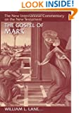 The Gospel according to Mark: The English Text With Introduction, Exposition, and Notes (The New International Commentary on the New Testament)