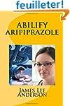 ABILIFY  (Aripiprazole): Treatments o...