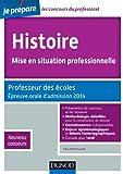 Histoire, Mise en situation professionnelle - Prof. des écoles - 2e - Epreuve orale d'admission 2014: Professeur des écoles - Nouveau concours