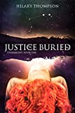 Justice Buried (Starbright Series Book 1)