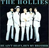 The Hollies He Ain't Heavy