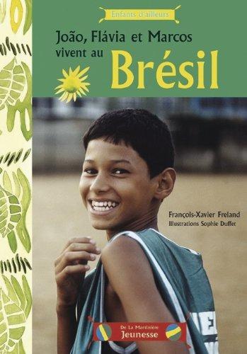 Joao, Flavia et Marcos vivent au Brésil