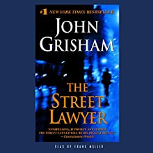 The Street Lawyer (       UNABRIDGED) by John Grisham Narrated by Frank Muller