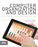 Computer Organization and Design: The Hardware/Software Interface (The Morgan Kaufmann Series in Computer Architecture and...