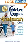 Chicken Soup for the Grandparent's So...
