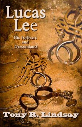 Lucas Lee: His Forebears and Descendants PDF