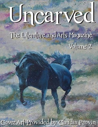 uncarved-the-literature-and-arts-magazine-volume-2
