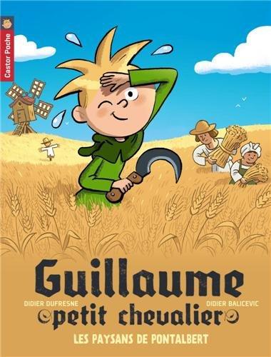 Guillaume petit chevalier (12) : Les paysans de Pontalbert