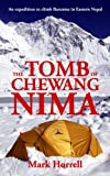 The Tomb of Chewang Nima: An expedition to climb Baruntse in Eastern Nepal (Footsteps on the Mountain travel diaries Book 14)