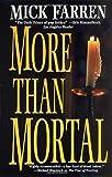 More Than Mortal (0765342936) by Farren, Mick