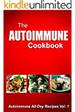 Autoimmune Cookbook - Autoimmune All-Day Recipes Vol. 2: Autoimmune Cookbook
