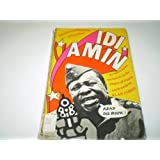The Collected Bulletins of President Idi Amin
