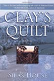 Clays Quilt (Ballantine Readers Circle)