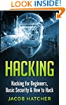 Hacking:  Hacking For Beginners and B...