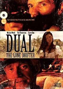 Dual: The Lone Drifter