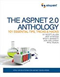img - for The ASP.NET 2.0 Anthology: 101 Essential Tips, Tricks & Hacks book / textbook / text book