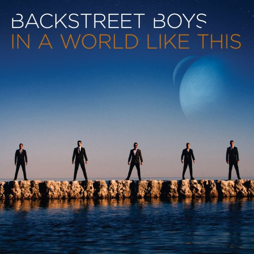 Backstreet Boys-In A World Like This-Retail-CD-FLAC-2013-SINSATION Download