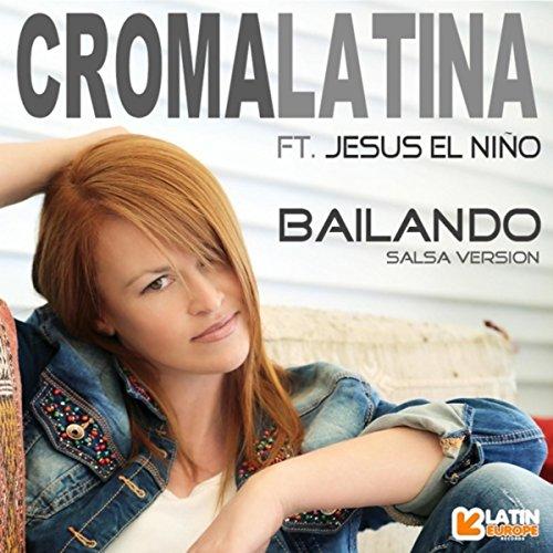 Bailando - Croma Latina