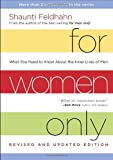For Women Only, Revised and Updated Edition: What You Need to Know About the Inner Lives of Men (1601424442) by Feldhahn, Shaunti