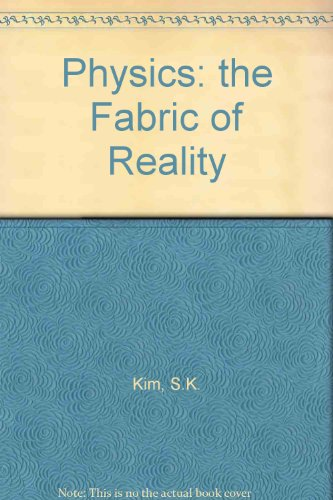 Physics: the Fabric of Reality