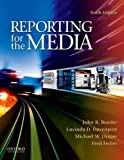 img - for Reporting for the Media 10th edition by Bender, John, Davenport, Lucinda, Drager, Michael, Fedler, F (2011) Paperback book / textbook / text book