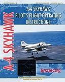 img - for A-4 Skyhawk Pilot's Flight Operating Instructions book / textbook / text book