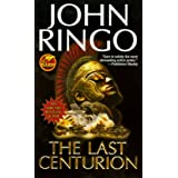 The Last Centurionby John Ringo