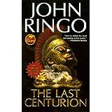 The Last Centurionby John Ringo