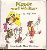 Maude and Walter