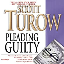 Pleading Guilty Audiobook by Scott Turow Narrated by Robert Petkoff
