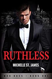 Ruthless: Mob Boss Book One
