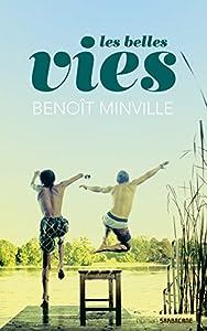 vignette de 'Les belles vies (Benoit Minville)'