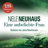 Eine unbeliebte Frau: Der erste Fall für Bodenstein und Kirchhoff: 6 CDs (Ein Bodenstein-Kirchhoff-Krimi)