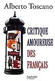 echange, troc Alberto Toscano - Critique amoureuse des Français