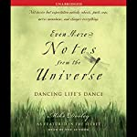 Even More Notes from the Universe: Dancing Life's Dance | Mike Dooley